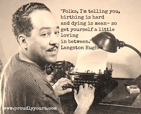 LangstonHughes meme monday meme langston hughes proudly yoursproudly yours